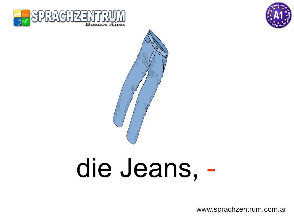 die Jeans, - www.sprachzentrum.com.ar