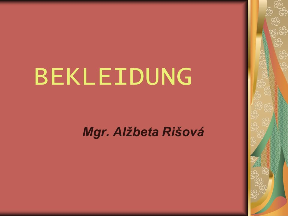 BEKLEIDUNG Mgr. Alžbeta Rišová