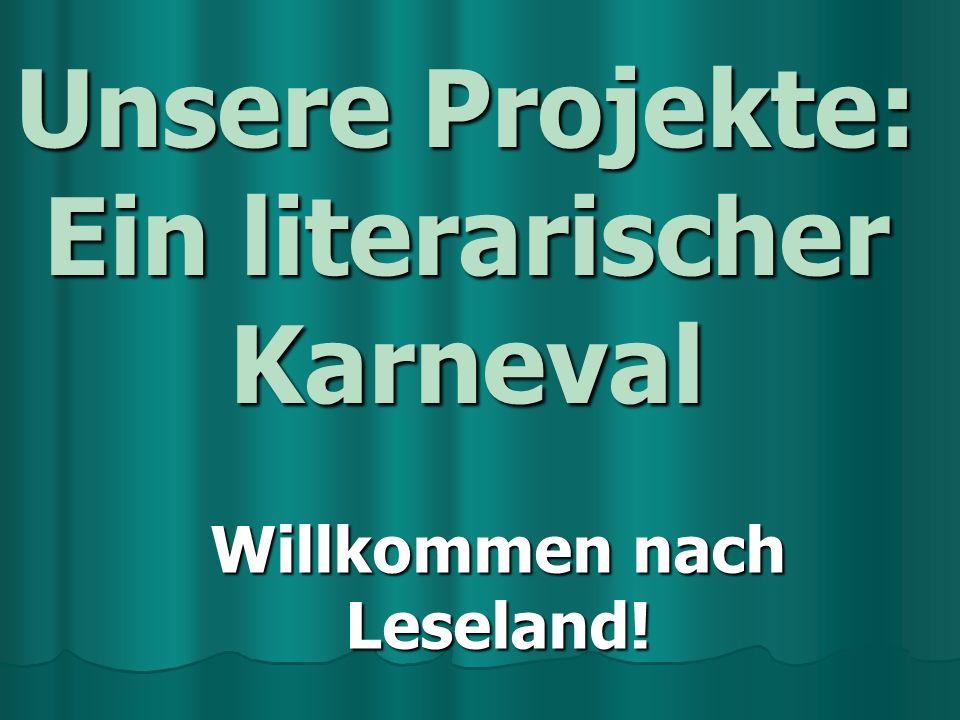 Unsere Projekte: Ein literarischer Karneval