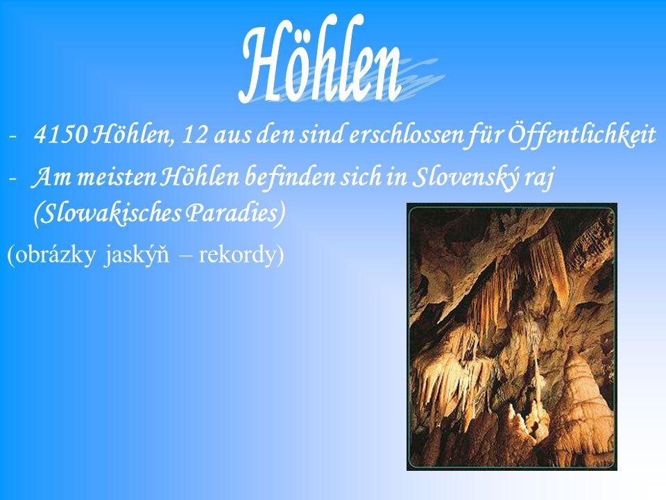 Höhlen 4150 Höhlen, 12 aus den sind erschlossen für Öffentlichkeit