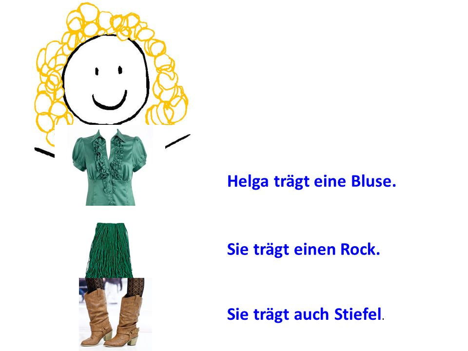 Helga trägt eine Bluse. Sie trägt einen Rock. Sie trägt auch Stiefel.
