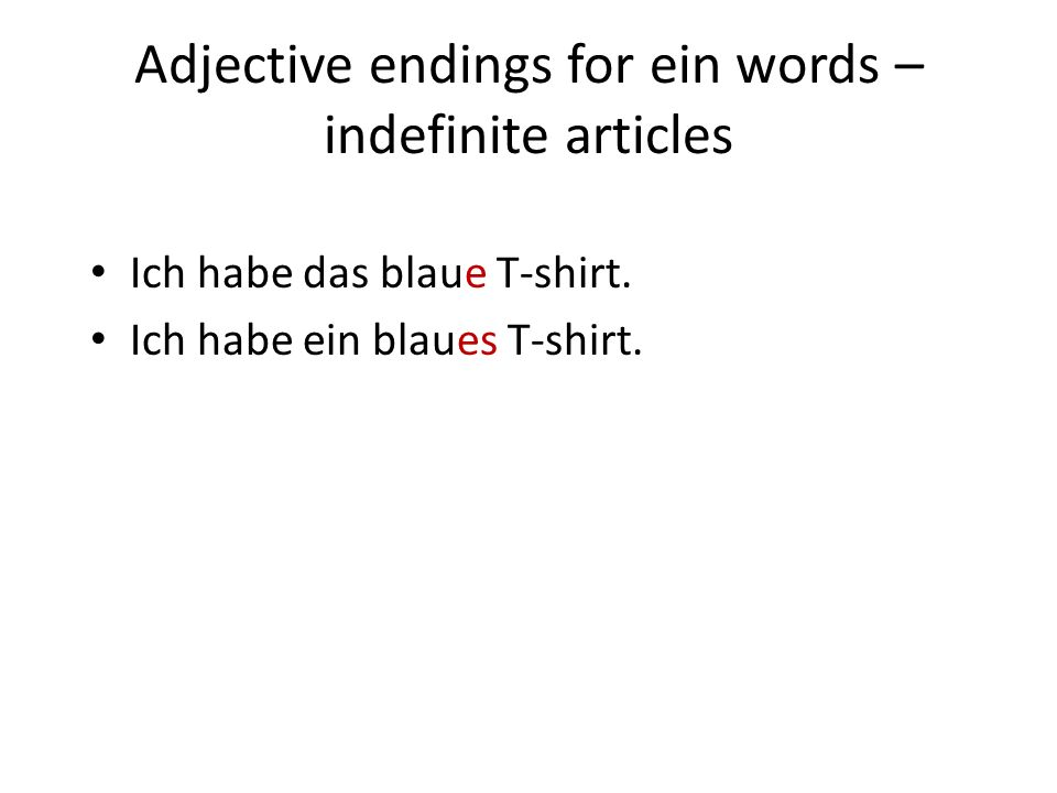 Adjective endings for ein words – indefinite articles