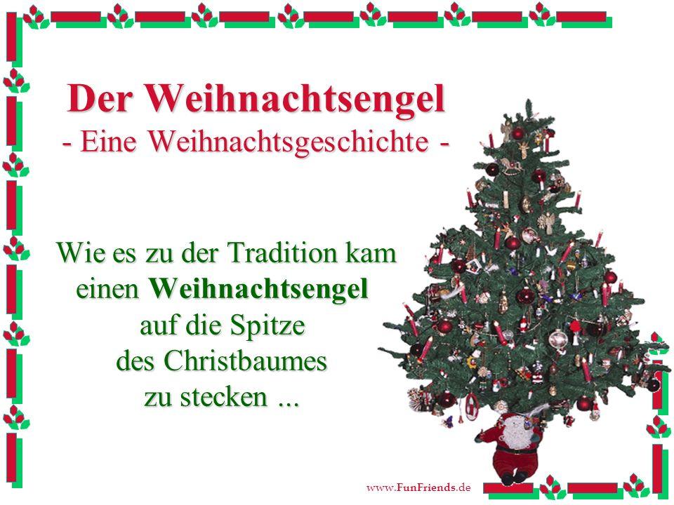 Der Weihnachtsengel - Eine Weihnachtsgeschichte -