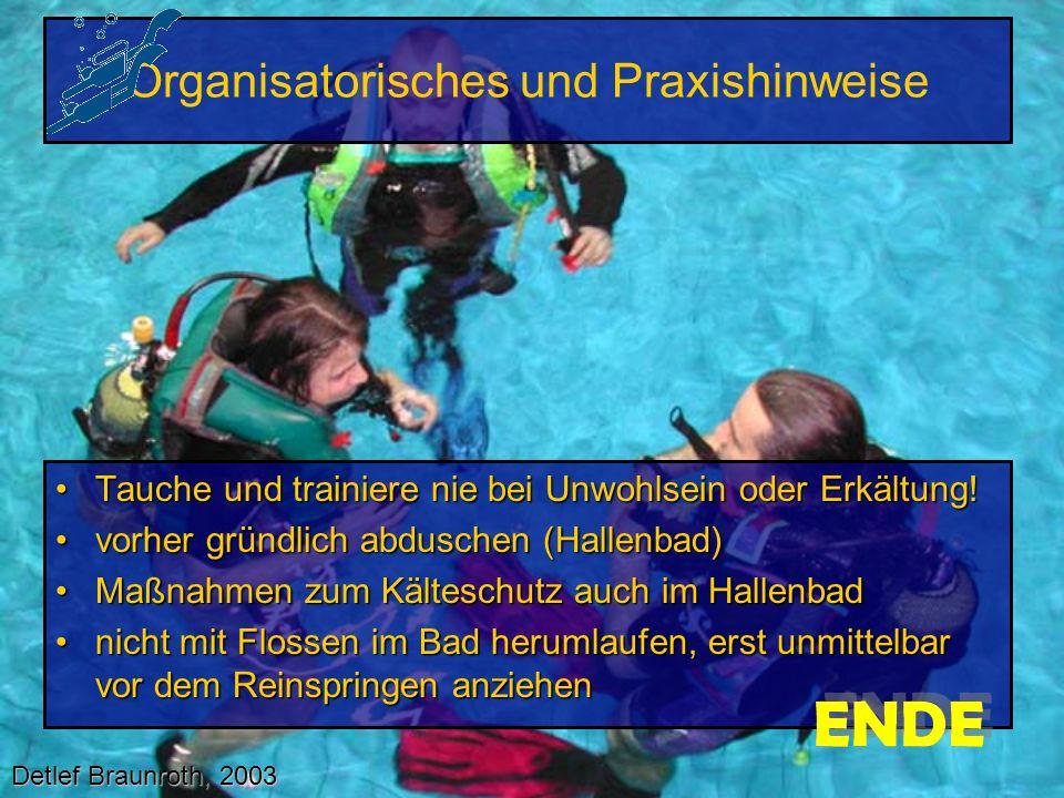 Organisatorisches und Praxishinweise