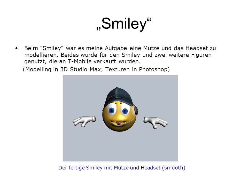 """Smiley"