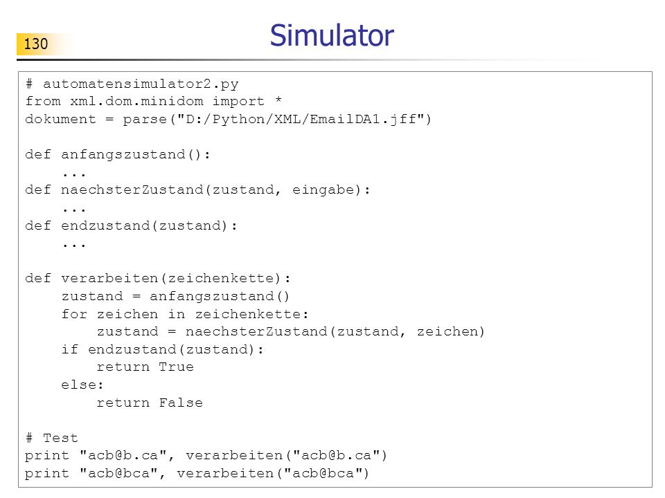 Simulator # automatensimulator2.py from xml.dom.minidom import *