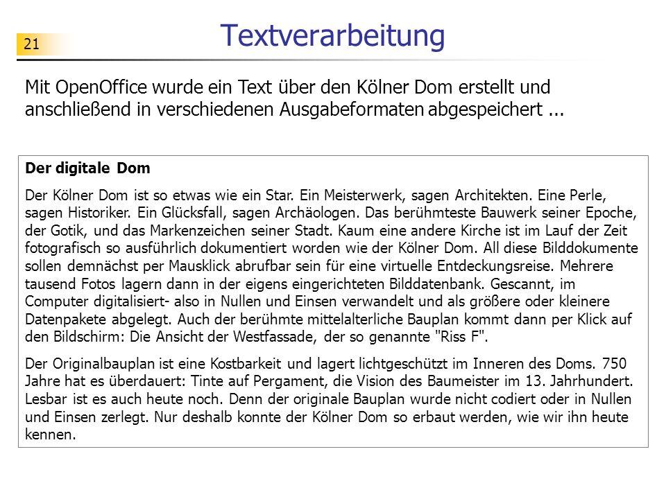 Textverarbeitung Mit OpenOffice wurde ein Text über den Kölner Dom erstellt und anschließend in verschiedenen Ausgabeformaten abgespeichert ...