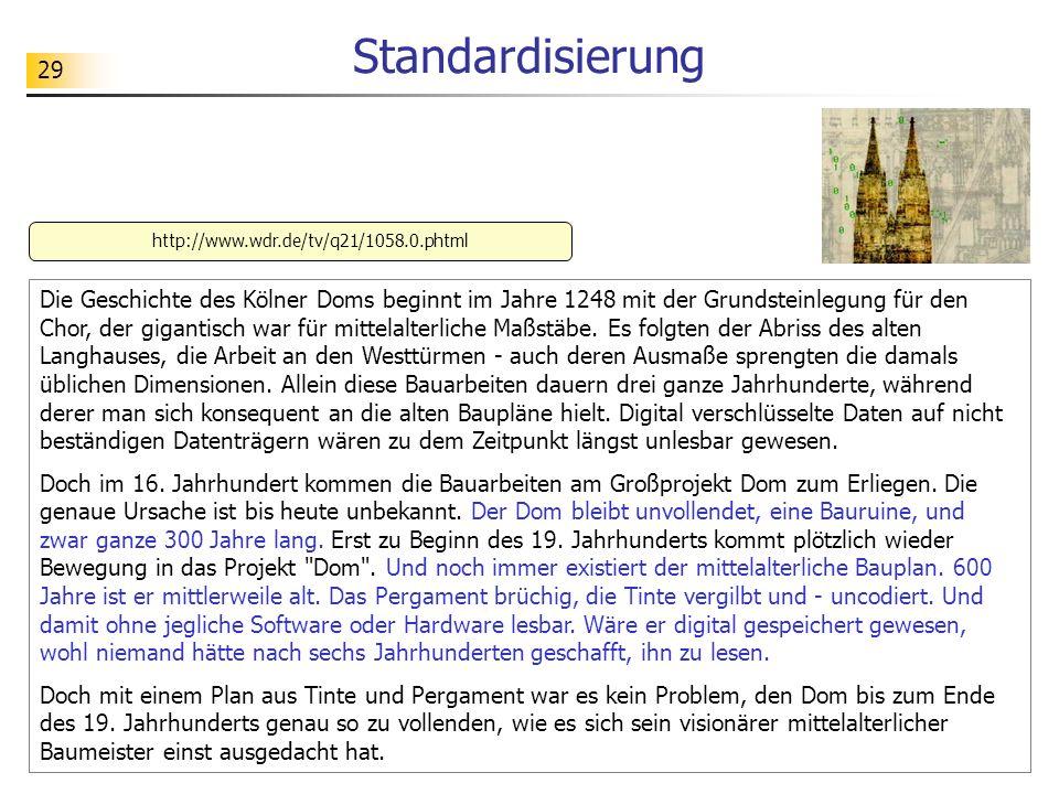 Standardisierung http://www.wdr.de/tv/q21/1058.0.phtml.