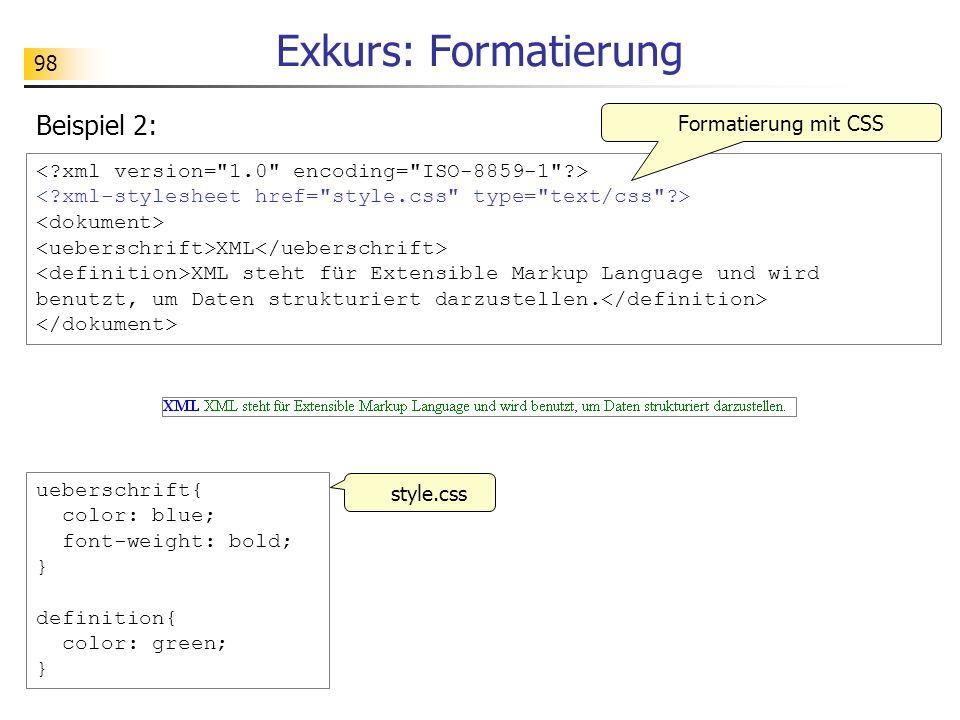 Exkurs: Formatierung Beispiel 2: Formatierung mit CSS