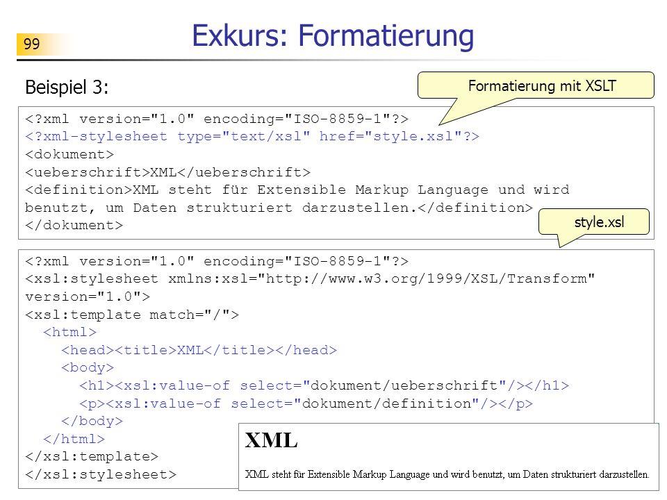 Exkurs: Formatierung Beispiel 3: Formatierung mit XSLT