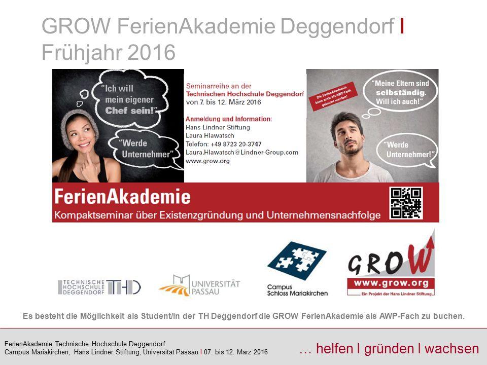 GROW FerienAkademie Deggendorf I Frühjahr 2016