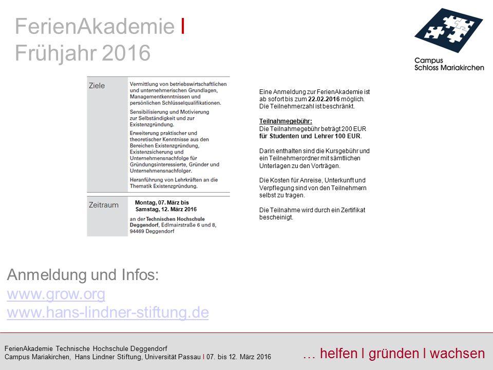 FerienAkademie I Frühjahr 2016 Anmeldung und Infos: www.grow.org