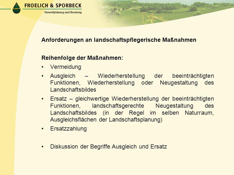 Anforderungen an landschaftspflegerische Maßnahmen