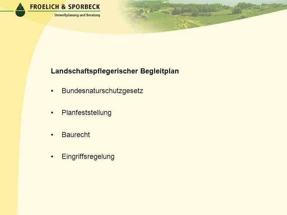 Landschaftspflegerischer Begleitplan