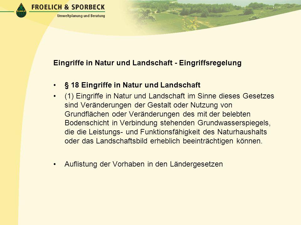 Eingriffe in Natur und Landschaft - Eingriffsregelung