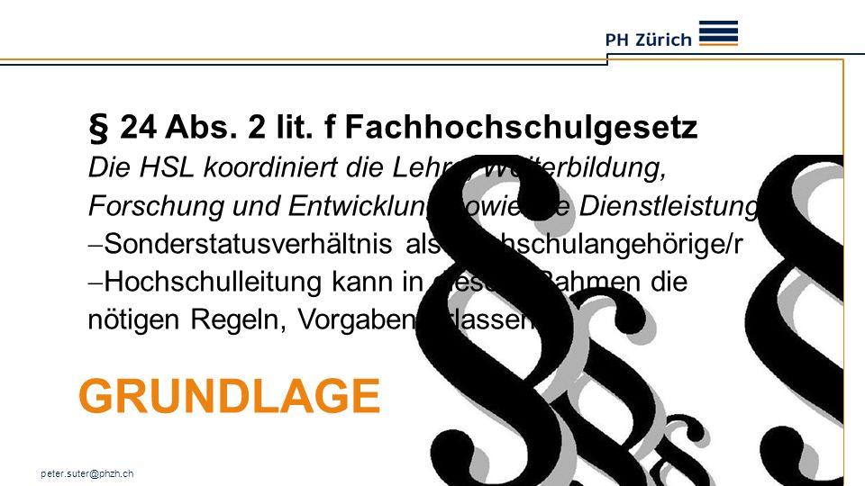 Grundlage § 24 Abs. 2 lit. f Fachhochschulgesetz