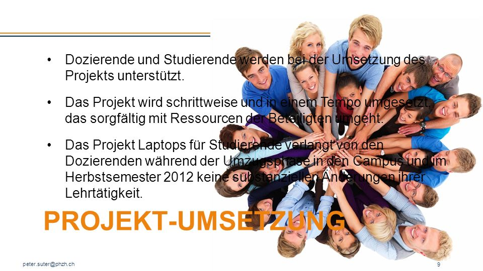 Dozierende und Studierende werden bei der Umsetzung des Projekts unterstützt.