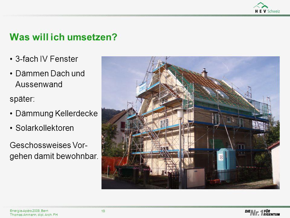 Was will ich umsetzen 3-fach IV Fenster Dämmen Dach und Aussenwand