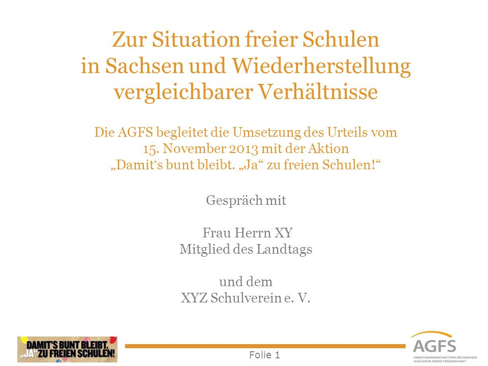 Zur Situation freier Schulen in Sachsen und Wiederherstellung vergleichbarer Verhältnisse Die AGFS begleitet die Umsetzung des Urteils vom 15.