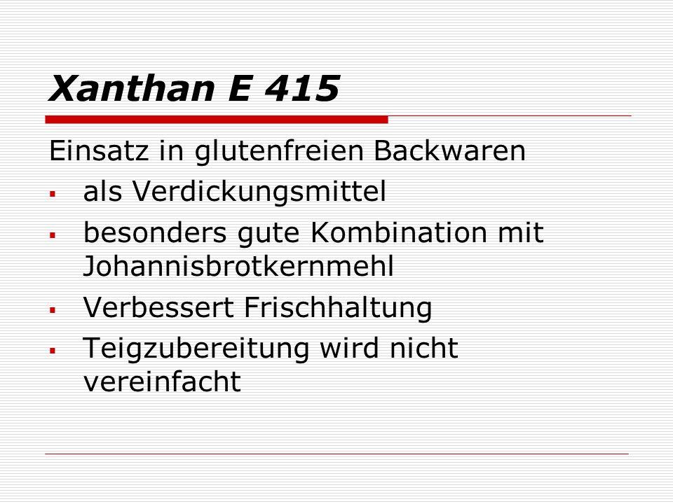 Xanthan E 415 Einsatz in glutenfreien Backwaren als Verdickungsmittel