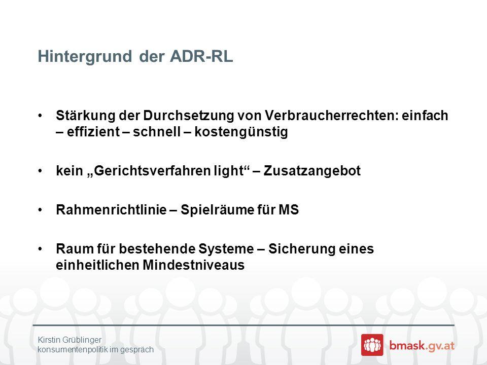 Hintergrund der ADR-RL