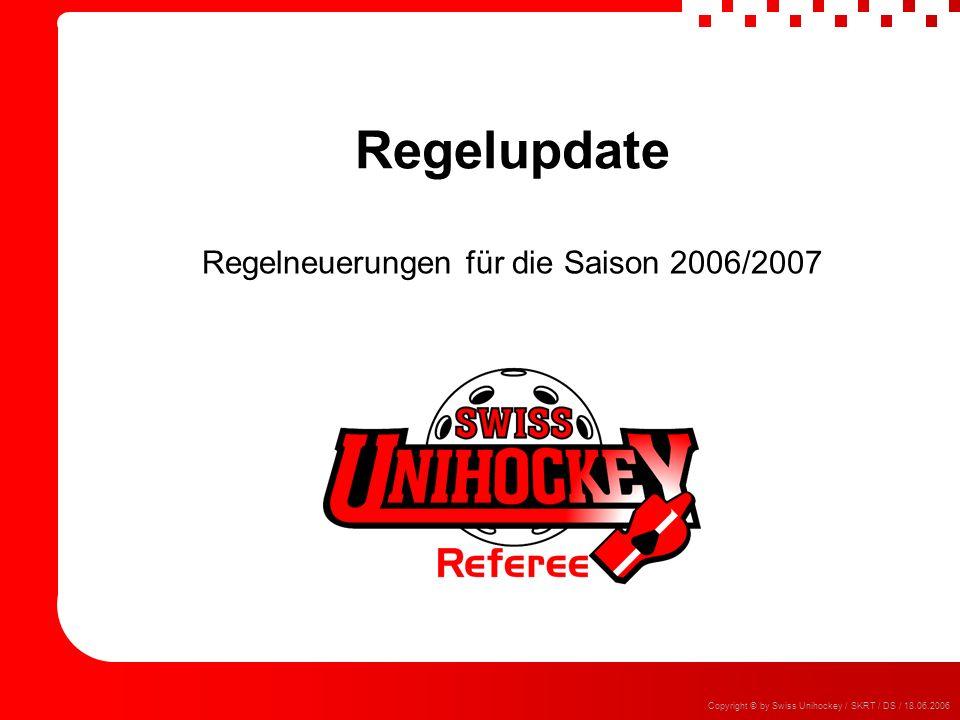 Regelneuerungen für die Saison 2006/2007