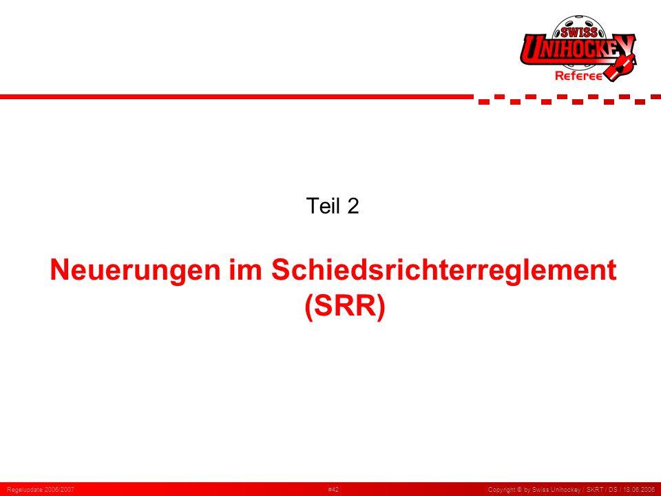 Neuerungen im Schiedsrichterreglement (SRR)