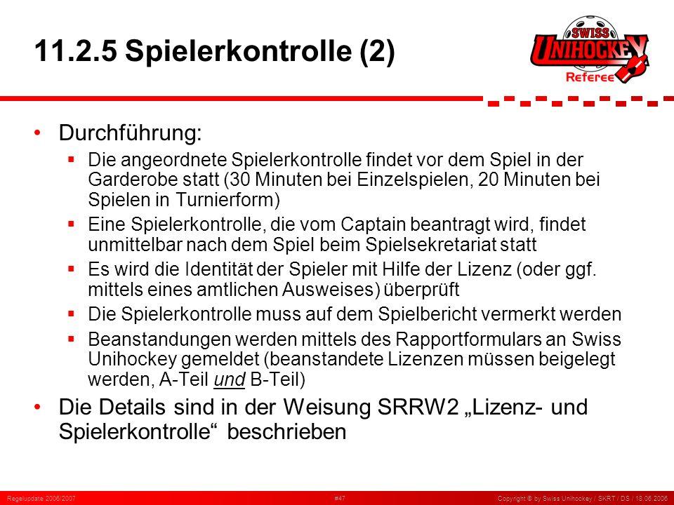 11.2.5 Spielerkontrolle (2) Durchführung: