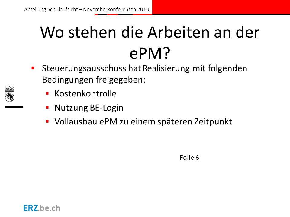 Wo stehen die Arbeiten an der ePM