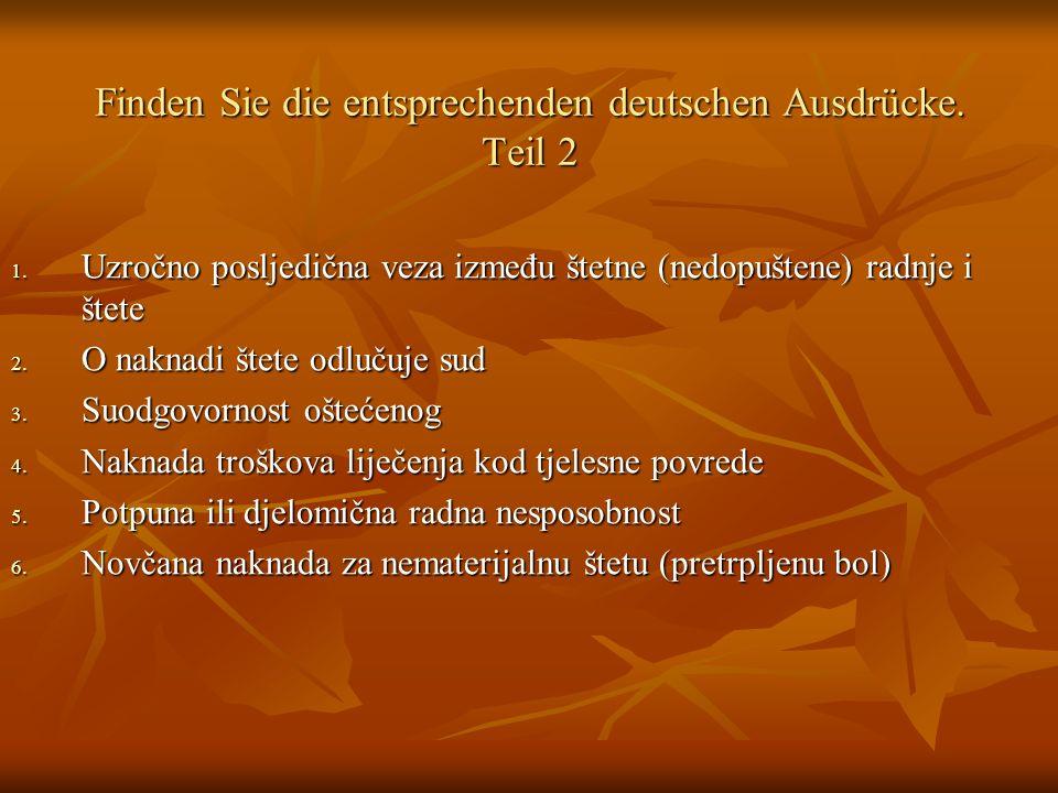 Finden Sie die entsprechenden deutschen Ausdrücke. Teil 2