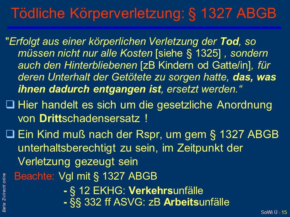 Tödliche Körperverletzung: § 1327 ABGB