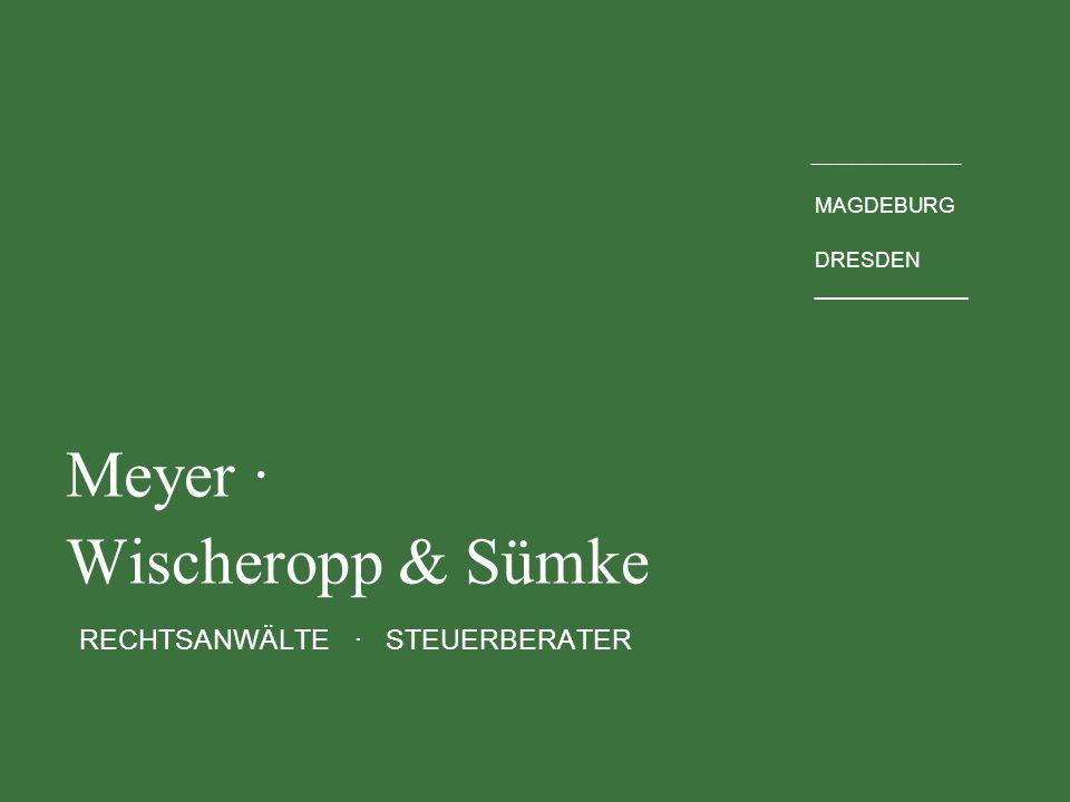 Meyer · Wischeropp & Sümke RECHTSANWÄLTE · STEUERBERATER
