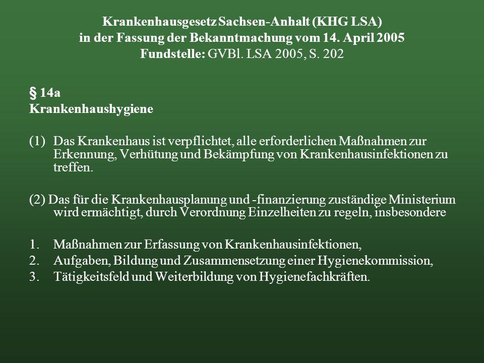 Krankenhausgesetz Sachsen-Anhalt (KHG LSA) in der Fassung der Bekanntmachung vom 14. April 2005 Fundstelle: GVBl. LSA 2005, S. 202