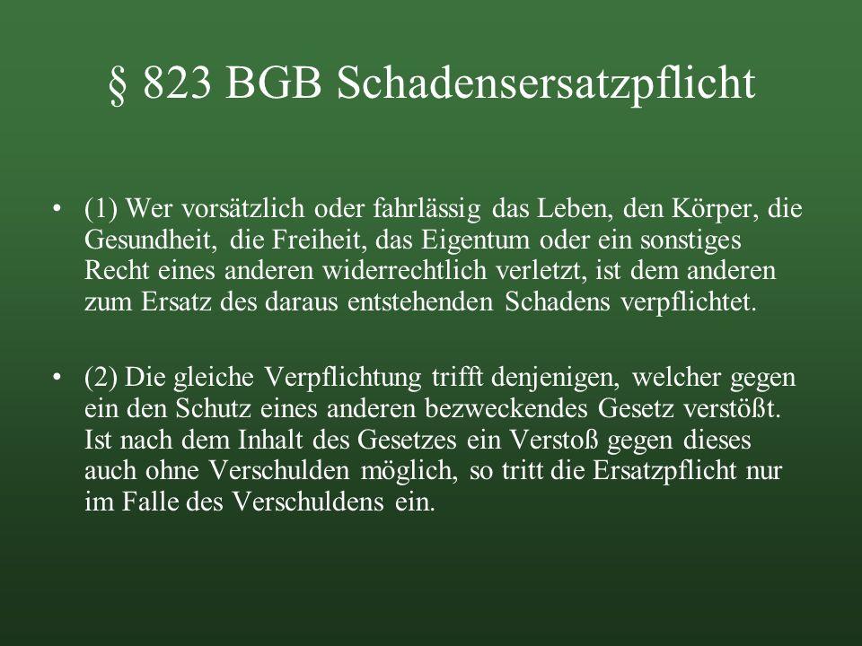 § 823 BGB Schadensersatzpflicht