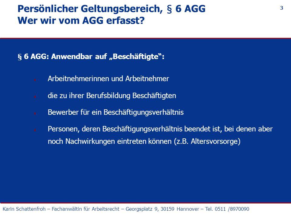 Persönlicher Geltungsbereich, § 6 AGG Wer wir vom AGG erfasst