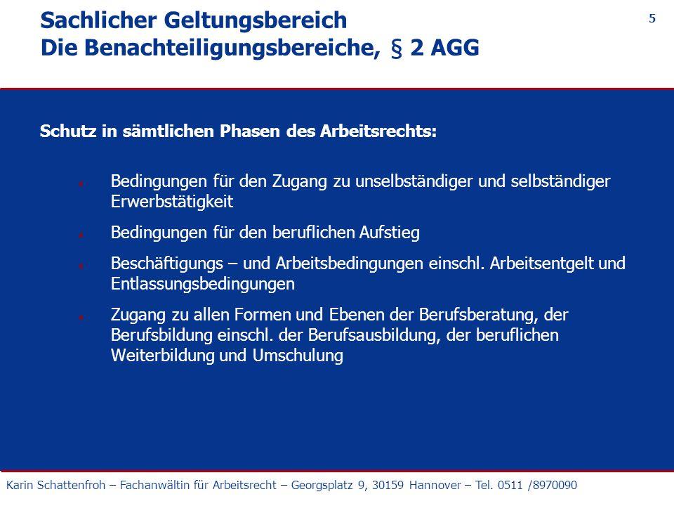 Sachlicher Geltungsbereich Die Benachteiligungsbereiche, § 2 AGG
