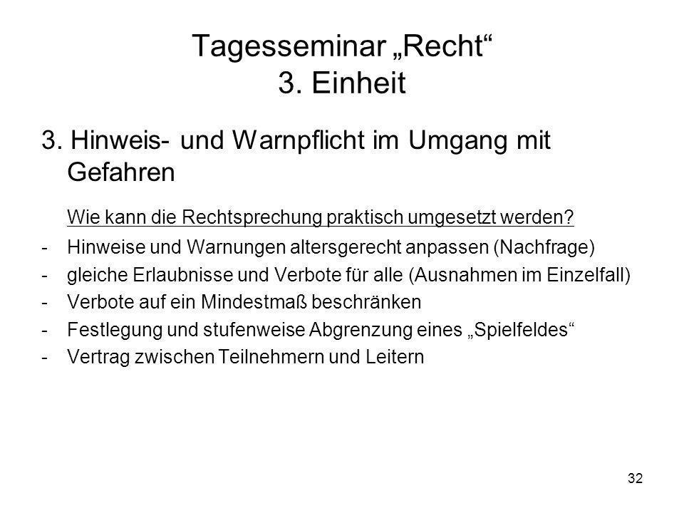 """Tagesseminar """"Recht 3. Einheit"""