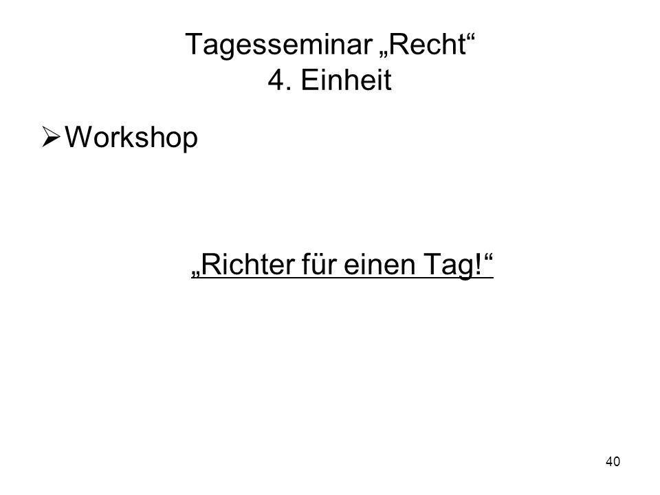 """Tagesseminar """"Recht 4. Einheit"""