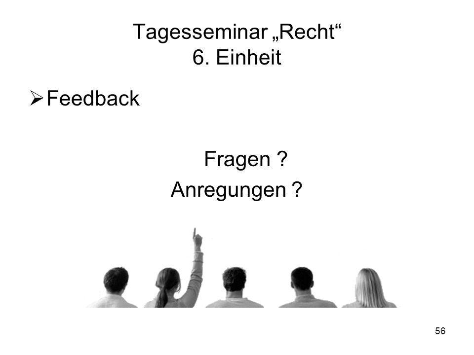 """Tagesseminar """"Recht 6. Einheit"""