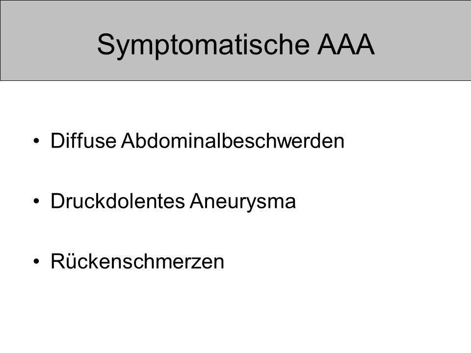 Symptomatische AAA Diffuse Abdominalbeschwerden