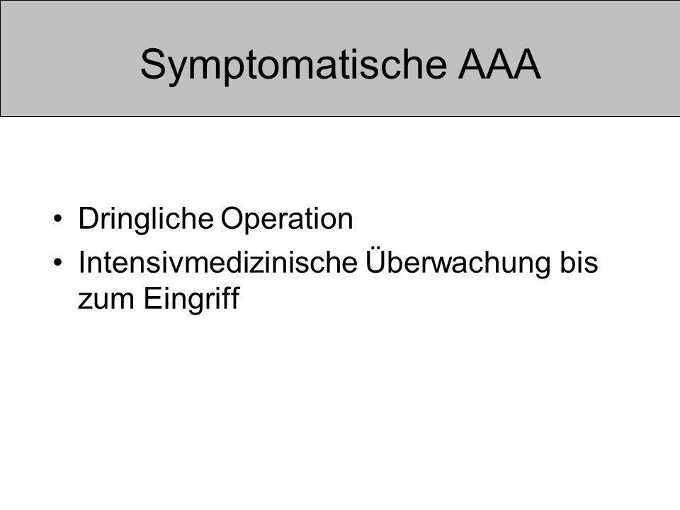 Symptomatische AAA Dringliche Operation