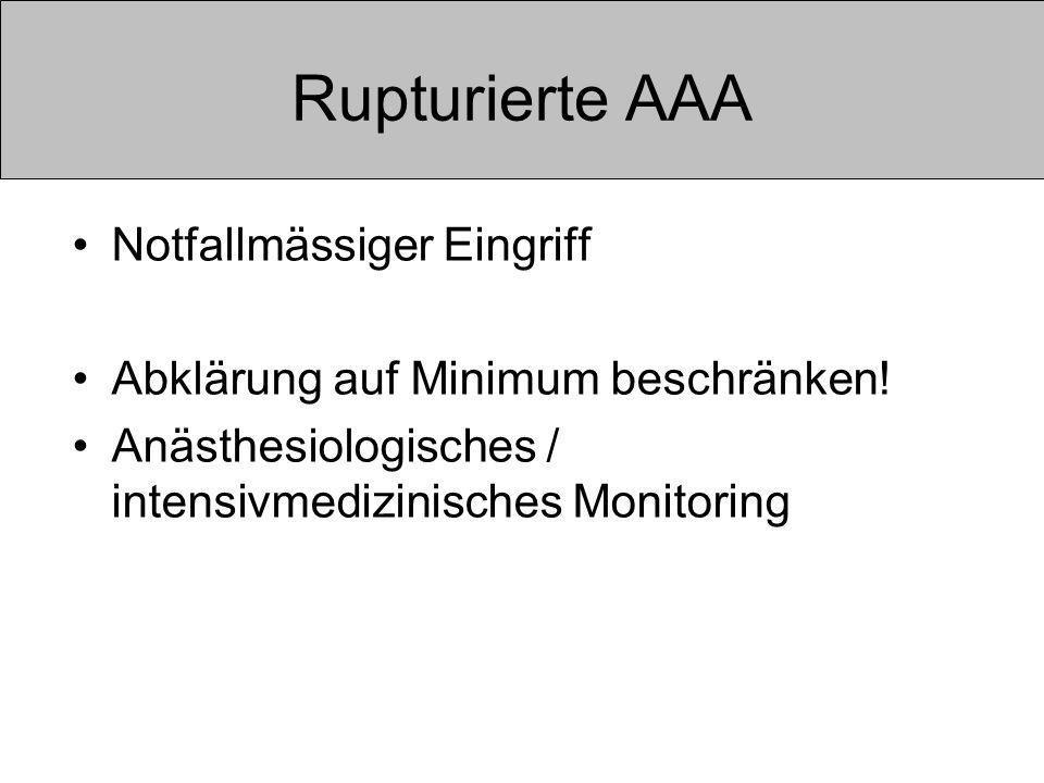 Rupturierte AAA Notfallmässiger Eingriff