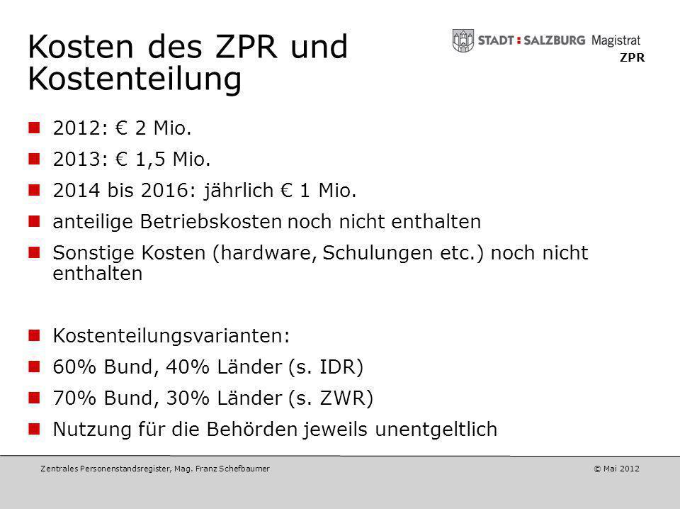 Kosten des ZPR und Kostenteilung