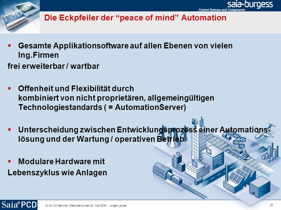 Die Eckpfeiler der peace of mind Automation