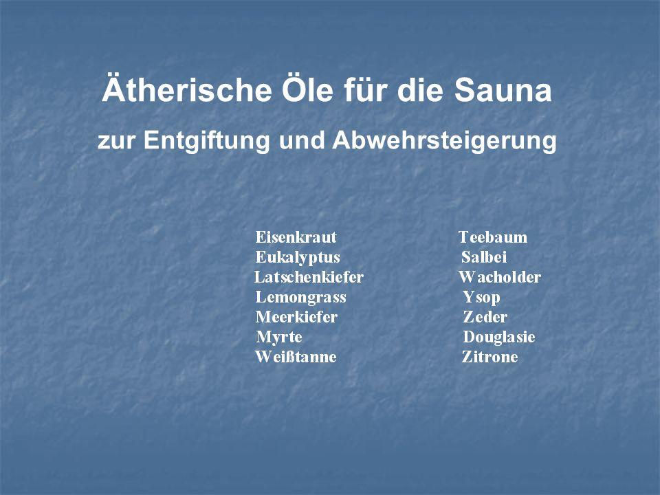 Ätherische Öle für die Sauna zur Entgiftung und Abwehrsteigerung