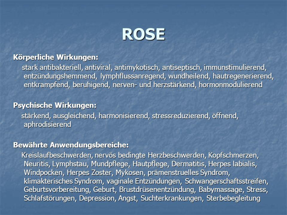 ROSE Körperliche Wirkungen:
