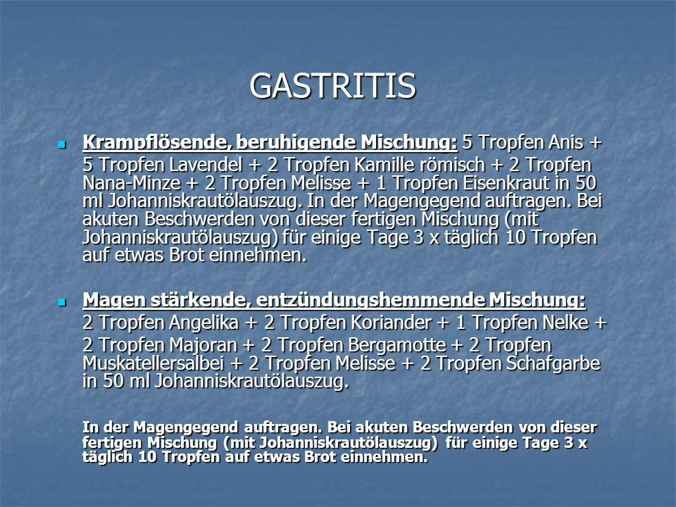 GASTRITIS Krampflösende, beruhigende Mischung: 5 Tropfen Anis +