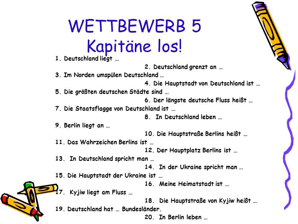 WETTBEWERB 5 Kapitäne los!