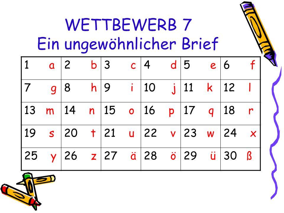 WETTBEWERB 7 Ein ungewöhnlicher Brief