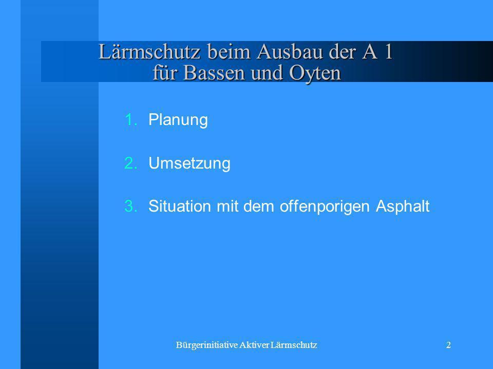 Lärmschutz beim Ausbau der A 1 für Bassen und Oyten